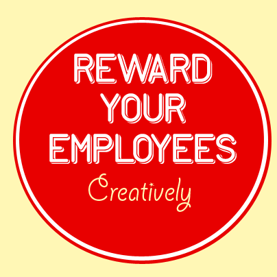 reward your employees